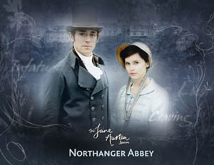 ITV 2007 Jane Austen Season Northanger Abbey