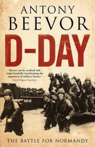 2009-06-10 Antony Beevor D-Day The Battle for Normandy