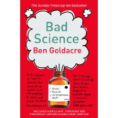 2009-10-05. Bad Science, Ben Goldacre