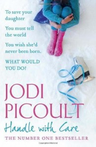 2009-12-21. Handle With Care, Jodi Picoult