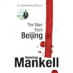 2010-01-30.The Man From Beijing, by Henning Mankell