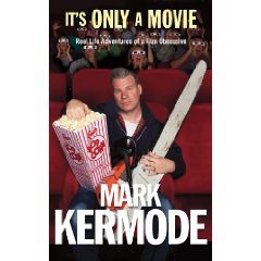2010-02-15.It's Only A Movie, by Mark Kermode