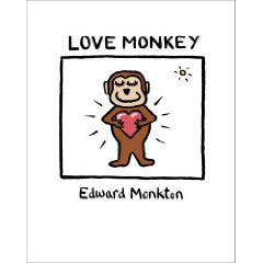 2010-02-15. Love Monkey, by Edward Monkton