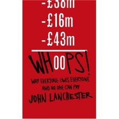 2010-02-15. Whoops! by John Lanchester