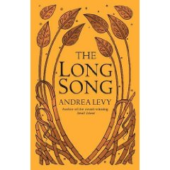 2010-02-22.The Long Song, by Andrea Levy