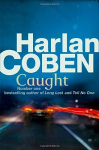2010-04-26. Caught by Harlan Coben