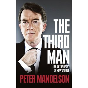 2010-07-19. The Third Man, by Peter Mandelson
