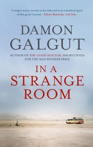 2010-07-28. In A Strange Room, by Damon Galgut