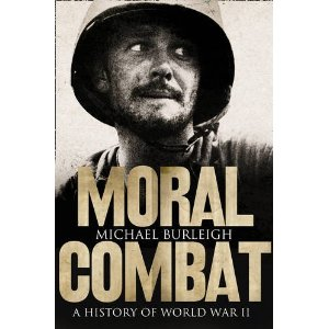 2010-08-30.Moral Combat, by Michael Burleigh