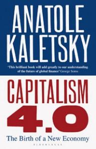 2010-09-02.Capitalism 4.0, Anatole Kaletsky