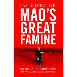 2010-09-05 Mao's Great Famine, by Frank Dikotter