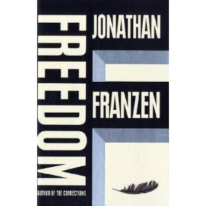 2010-10-04. Freedom, by Jonathan Franzen