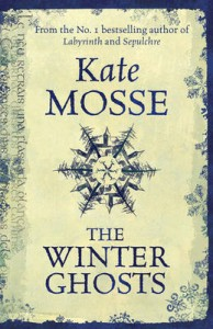 2010-11-08. The Winter Ghosts, by Kate Mosse