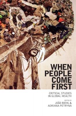 书名:《以人为本:对全球医疗的思辨性研究》(When People Come First: Critical Studies in Global Health) 主编:若昂•比尔(João Biehl)、德里安娜•彼得里娜(Adriana Petryna) 出版社:普林斯顿大学出版社 出版时间:2013年7月