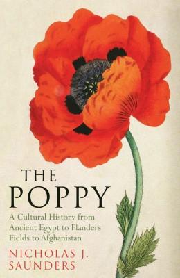 书名:《罂粟》(The Poppy) 作者:尼古拉斯•桑德斯(Nicholas J. Saunders) 出版社:Oneworld 出版时间:2013年10月