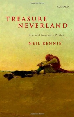 书名:《梦幻宝藏》(Treasure Neverland) 作者:尼尔•伦尼 (Neil Rennie) 出版社:牛津大学出版社 出版时间:2013年9月