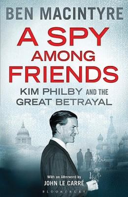 书名:《朋友圈内的间谍》(A Spy Among Friends) 作者:本•麦金泰尔(Ben Macintyre) 出版社:Bloomsbury 出版时间:2014年3月