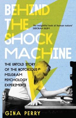 书名:《电击仪的背后》(Behind the Shock Machine) 作者:吉娜•佩里(Gina Perry) 出版社:Scribe 出版时间:2013年8月