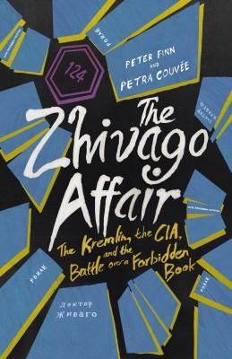 书名:《日瓦戈事件》(The Zhivago Affair) 作者:彼得•芬恩(Peter Finn)、佩特拉•库韦(Petra Couvée) 出版社:Harvill Secker 出版时间:2014年7月