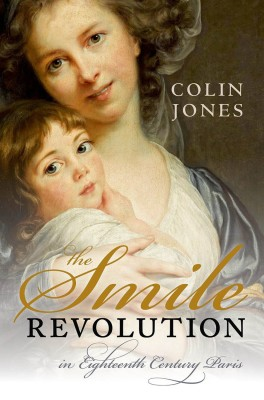 书名:《微笑革命》(The Smile Revolution) 作者:柯林•琼斯 (Colin Jones) 出版社:牛津大学出版社 出版时间:2014年9月