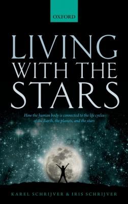 书名:《与星辰同在》(Living With the Stars) 作者:卡雷尔•斯赫雷弗(Karel Schrijver)、艾丽丝•斯赫雷弗(Iris Schrijver) 出版社:牛津大学出版社 出版时间:2015年1月