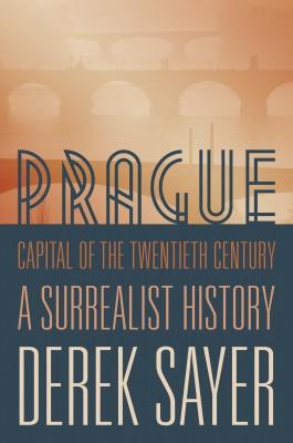 书名:《二十世纪之都布拉格》(Prague, Capital of the Twentieth Century) 作者:德里克•塞耶(Derek Sayer) 出版社:普林斯顿大学出版社 出版时间:平装本2015年1月出版
