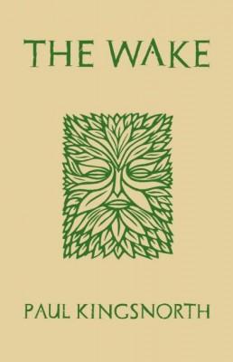 书名:《苏醒》(The Wake) 作者:保罗•金斯诺斯(Paul Kingsnorth) 出版社:Unbound 出版时间:2014年4月