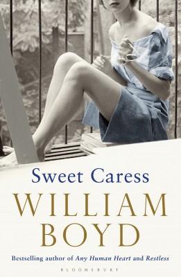 书名:《甜蜜的爱抚》(Sweet Caress) 作者:威廉•博伊德(William Boyd) 出版社:Bloomsbury Publishing 出版时间:2015年8月