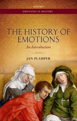 书名:《情绪的历史》(The History of Emotions) 作者:扬•普兰佩尔(Jan Plamper) 出版社:牛津大学出版社 出版时间:2015年1月