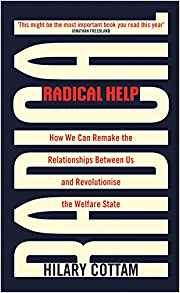Radical Hel: How we can remake the relationships between us and revolutionise the welfare state