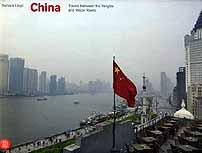 China: Travels Between Yangtze and Yellow River