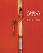 China Revealed: Portrait of the Rising Dragon by Basil Pao
