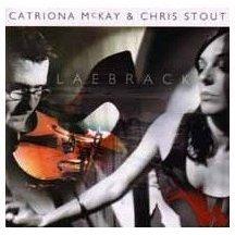 2009-08-27 Catriona McKay & Chris Stout Laebrack