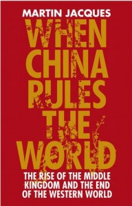 2009-09-08 When China Rules the World