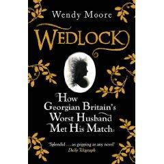 2010-03-08. Wedlock, by Wendy Moore