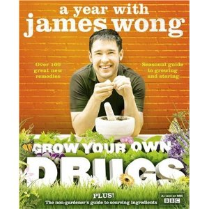 2010-04-12. Grow Your Own Drugs, by James Wong