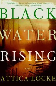 2010-04-22. Black Water Rising