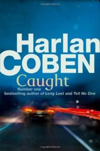 2010-04-26. Caught by Harlan Coben