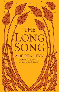 2010-07-28. The Long Song, by Andrea Levy