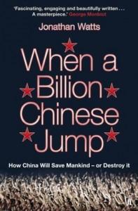 2010-08-21.When A Billion Chinese Jump, Jonathan Watts