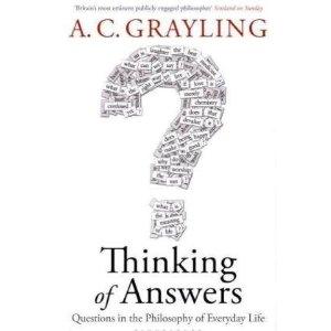 2010-08-28. Thinking Of Answers, AC Grayling