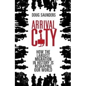 2010-09-05. Arrival City, Doug Saunders