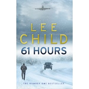 2010-09-14 61 Hours, by Lee Child