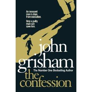 2010-11-08. The Confession, John Grisham