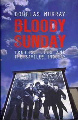 书名:《血腥星期日》(Bloody Sunday) 作者:道格拉斯•穆雷(Douglas Murray) 出版社:Biteback 出版时间:2012年10月