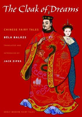 书名:《梦袍》(The Cloak of Dreams) 作者:贝洛•鲍拉日(Béla Balázs) 出版社:普林斯顿大学出版社 出版日期:2014年1月